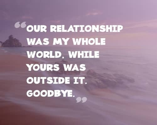 80+ Break Up Quotes For Him - Coming Directly From A Broken Heart